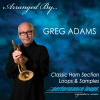 Arranged by Greg Adams - Classic Horn Section Loops & Samples